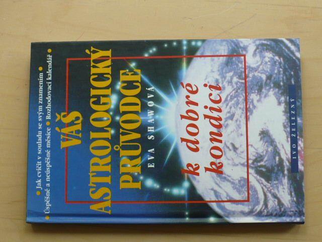 Shawová - Váš astrologický průvodce k dobré kondici (1997)