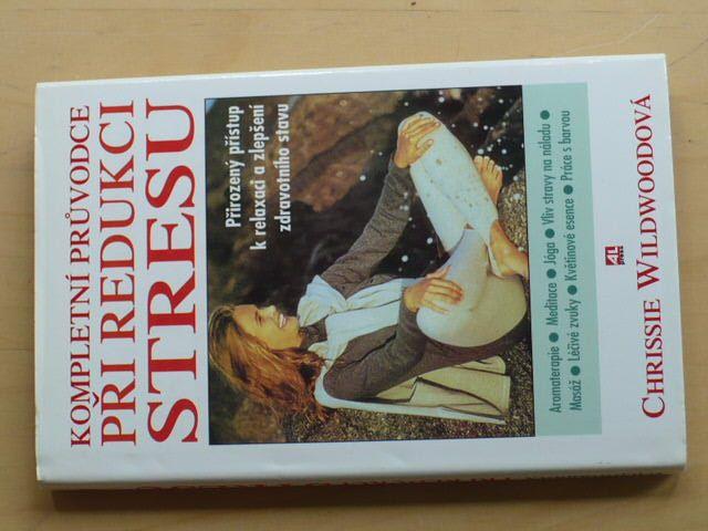 Wildwoodová - Kompletní průvodce při redukci stresu (1998)