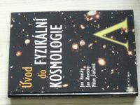 Horský, Novotný, Štefaník - Úvod do fyzikální kosmologie  (2004)