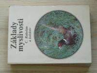 Rakušan a kol. - Základy myslivosti (1988)