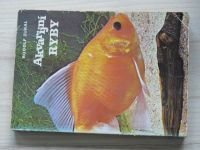 Zukal - Akvarijní ryby (1984)