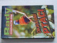 Chvapil - Rady chovatelům - Okrasní ptáci (2005)
