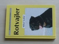 Monografie psích plemen - Sedlář - Rotvajler (1998)