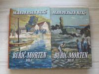 Nexö - Buřič Morten 1., 2. (1949) 2 knihy