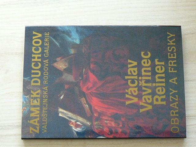Zámek Duchcov - Václav Vavřinec Reiner - Obrazy a fresky (1992) Pokorný, Preiss