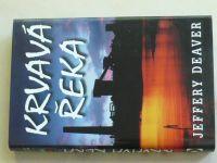 Deaver - Krvavá řeka (2002)