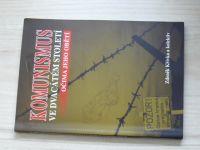 Křivka a kol. - Komunismus ve dvacátém století očima jeho obětí (2010)