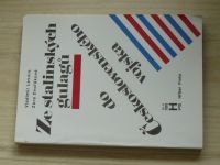 Levora, Dvořáková - Ze stalinských gulagů do Československého vojska (1993)