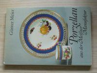 Meier - Porzellan aus der Meissner Manufaktur (1985) německy, Míšeňský porcelán