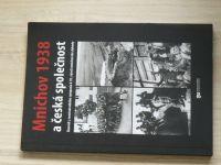 Mnichov 1938 a česká společnost - Sborník (2008)