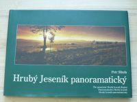 Petr Sikula - Hrubý Jeseník panoramatický (2004)