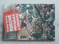 Škutina - Rusové přicházejí... a odcházejí (1990)