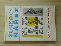 Bukowski - Šunkový nářez (1995)