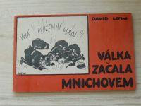 David Low - Válka začala Mnichovem (Londýn, Nová Evorpa 1945) předml. Jan Masaryk