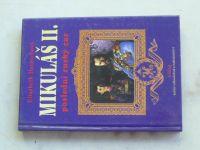 Hereschová - Mikuláš II. - poslední ruský car (1996)