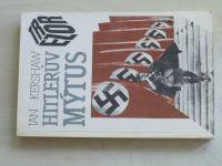 Kershaw - Hitlerův mýtus (1992)