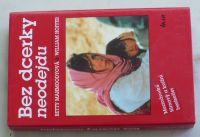 Mahmoodyová, Hoffer, Dunchock - Bez dcerky neodejdu; Z lásky k dítěti (1993) 2 knihy