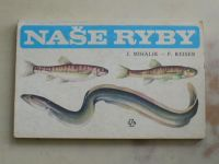 Mihálík, Reiser - Naše ryby (1988)