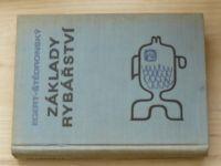 Egert, Štědroňský - Základy rybářství (SZN 1969)