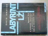 Ignatius - Labyrint lží (2009) Agenti CIA a islámští teroristé v nelítostné hře