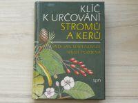 Martinovský, Pozděna - Klíč k určování stromů a keřů (1987)