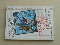 Švandrlík - Poručíme větru, dešti... aneb V bouři kulturní revoluce (1991)