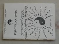 Antonov - Duchovní cesta současného člověka (1990)