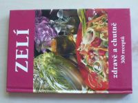 Beníšek - Zelí - zdravě a chutně - 300 receptů (2006)