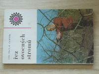 Černík - Řez ovocných stromů (1975)