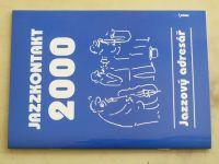Jazzkontakt (2000) II. ročník