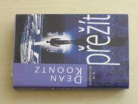 Koontz - Přežít (2001)
