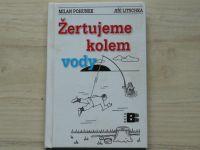 Pohunek, Litschka - Žertujeme kolem vody (2003) Humorný rybářský slovník