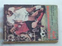 Šálek - Nezapomenutelné góly - Cesta největších fotbalových klubů ke slávě (1969)