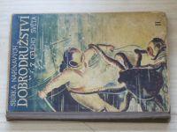 Sbírka napínavých dobrodružství z celého světa II. - Šolc a Šimáček Praha 1932