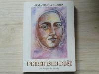 Svätá Terézia z Lisieux - Príbeh istej duše - Autobiografické zápisky (1993) slovensky