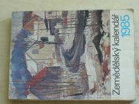 Zemědělský kalendář 1985 (1984)