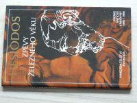 Hésiodos - Zpěvy Železného věku (1990) Antická knihovna