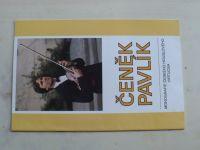Jelínek - Čeněk Pavlík - publikace ke 40. narozeninám - monografie českého houslového virtuosa (1995