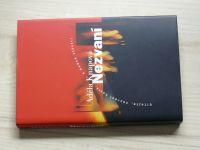Knapová - Nezvaní (2003)