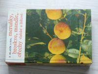 Malá pomologie 4 - Hladík - Meruňky, broskve, mandle, ořechy vlašské a lískové (1966)