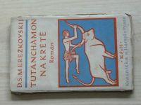 Merežkovskij - Zrození bohů 20 - Tutanchamon na Krétě (1925) ob. Brunner
