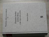 Prameny dějin moravských 8 - Flodr - Pamětní kniha města Brna z let 1343-1376 (1379) - (2005)