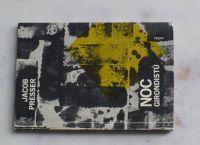 Presser - Noc Girondistů (1963)