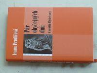 Prudičová - Pár obyčejných dnů - Z deníku Chytré sovy (2005)
