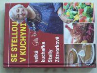 Se Stellou v kuchyni - Velká kuchařka Stelly Zázvorkové (2013)
