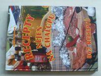 Svobodová - Recepty nejen na chalupu - 867 receptů (2005)