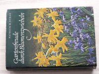 Synge - Gartenfreude durch Blumenzwiebeln (1966) Cibuloviny v zahradě