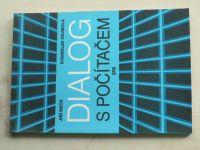 Beck, Vejmola - Dialog s počítačem (1989)