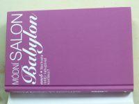 Edwards-Jonesová - Módní salon Babylon aneb Nechcete raději nakupovat konfekci? (2009)
