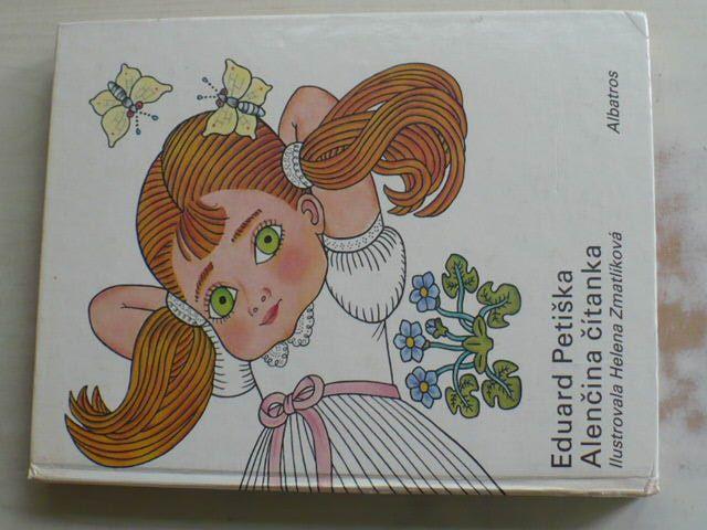 Petiška - Alenčina čítanka (1982) il. Zmatlíková